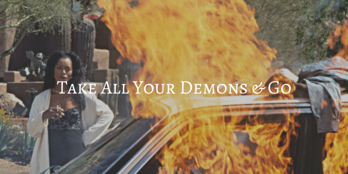 take-all-your-demons-go-1